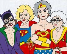 Golden Girls Super Hero Iron On Transfer Light or Dark Fabrics 5 x 7 Size