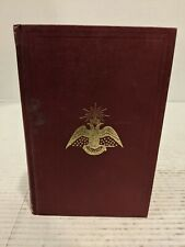 Morals and Dogma Ancient & Accepted Rite Freemasonry, Southern Jurisdiction 1963