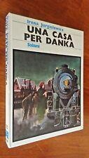 Irena Jurgielewicz - UNA CASA PER DANKA - Salani 1978 - ill. G.Montelli