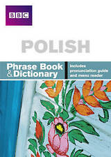 BBC Polish Phrasebook and dictionary by Hania Forss (Paperback, 2007)