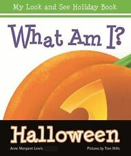 What Am I? Halloween by Anne Margaret Lewis (2011, Board Book)