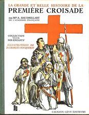ALFRED BAUDRILLART / PREMIERE CROISADE / FOUQUERAY ILLUSTRATEUR / LIVRE 1935