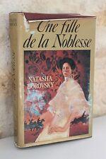 Roman - Une fille de la noblesse - Natasha Borovsky - France Loisirs - 1986