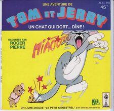 45 T  EP TOM ET JERRY *UN CHAT QUI DORT...DÎNE*