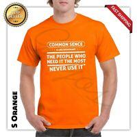 Great Common Sense Sarcastic Cool Graphic Gift Idea Humor Retro Funny T-Shirt