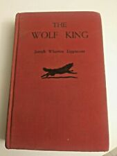 The Wolf King 1949 2nd  Edition By Joseph Wharton Lippincott