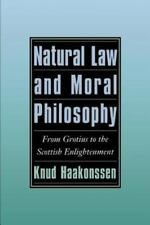 Natural Law and Moral Philosophy: From Grotius to the Scottish Enlightenment (Pa