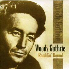 Woody Guthrie-Ramblin' Round  CD NUOVO