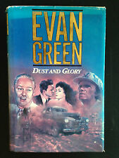 Dust And Glory, By Evan Green , H/C D/J acceptable - free post