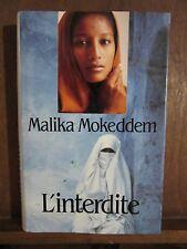 Malika Mokeddem: L'interdite/ France Loisirs 1993