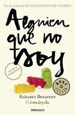 ALGUIEN QUE NO SOY (MI ELECCIÓN 1) by Elísabet Benavent (2016, Paperback)