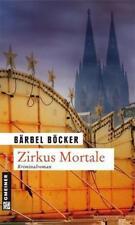 Zirkus Mortale / Florian Halstaff Bd.2 von Bärbel Böcker (2012, Taschenbuch)