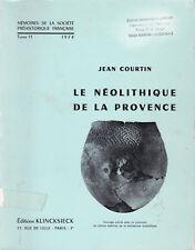 Le néolithique de la Provence