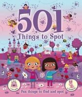 501 Things for Little Girls to Spot. Activity Book. Have fun finding princesses,