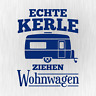 ECHTE KERLE ZIEHEN WOHNWAGEN Camping Fun Blau Auto Vinyl Decal Sticker Aufkleber