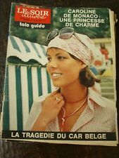 Le Soir Illustré 28/7/1973 - Caroline de Monaco - Gainsbourg - Romy Schneider