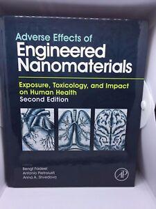 Adverse Effects of Engineered Nanomaterials by Bengt Fadeel (editor), Antonio...