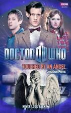 Touched by an Angel by Jonathan Morris (2011, Hardcover) Doctor Who Matt Smith