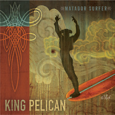 King Pelican Matador Surfer CD surf instro