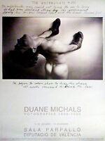 CARTEL DE EXPOSICION FOTOGRAFIA DE - DUANE MICHAELS - SALA PARPALLO VALENCIA 199