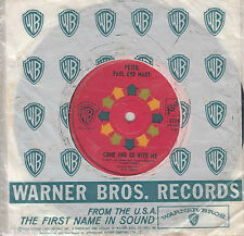 PETER, PAUL and MARY  San Francisco Bay Blues / Come And Go With Me 45