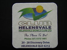 HELENSVALE BOWLS CLUB LTD 20-28 DISCOVERY DRIVE 0755731491 COASTER