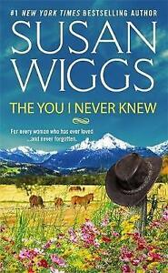 The You I Never Knew by Susan Wiggs (Paperback, 2016)