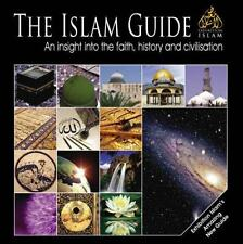 The Islam Guide: An Insight into the Faith, History and Civilisation -HB-
