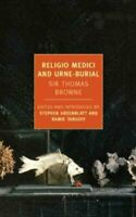 Religio Medici And Urne-Buriall by Sir Thomas Browne 9781590174883 | Brand New