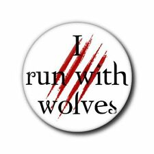 25mm Button/Pin Badge - Twilight - I run with wolves