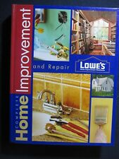 Lowes Complete Home Improvement & Repair [hardcover] Sunset Publishing [2000]