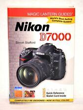 Magic Lantern Guides: Nikon D7000 by Simon Stafford - Slightly Used Condition