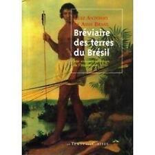 Bréviaire  des  terres  du  Brésil= une  aventure  au  temps  de  l'inquisition