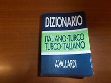9788811942092  DIZIONARIO ITALIANO-TURCO TURCO-ITALIANO A. VALLARDI