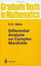 Differential Analysis on Complex Manifolds (Graduate Texts in Mathematics, Vol 6