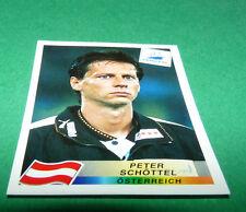 N°143 PETER SCHÖTTEL ÖSTERREICH PANINI FOOTBALL FRANCE 98 1998 COUPE MONDE WM