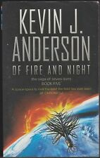 Of Fire and Night, Kevin J Anderson. Saga of Seven Suns 5. In Stock in Australia
