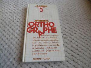Apprendre orthographe 3e J&J GUION O.R.T.H.