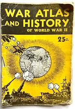 VINTAGE 1944 WW2 WAR ATLAS AND HISTORY OF WW II WAR BOOKLET BY WILLIAM M. HITT