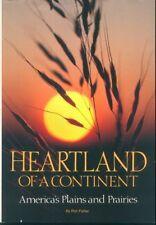 HEARTLAND OF A CONTINENT America's Plains & Prairies HC