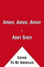 Amen, Amen, Amen: Memoir of a Girl Who Couldn't Stop Praying (Among Other Things