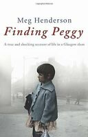 Finding Peggy: A Glasgow Childhood,Meg Henderson