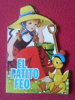 CUENTO TROQUELADO EL PATITO FEO CHRISTIAN ANDERSEN 1979 EDICIONES TORAY, TALE...