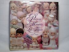 Precious Moments Last Forever by Laura C. Martin, 1994 Hardback