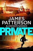 Private Delhi By James Patterson, Ashwin Sanghi. 9781780894447