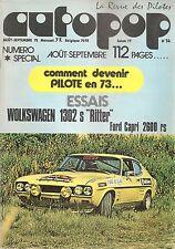 AUTOPOP 14 1972 VOLKSWAGEN COCCINELLE 1302 S RITTER FORD CAPRI RS 2600 DEVENIR P
