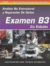 Examen B3: Análisis No Estructural y Reparación De Daños, 2nd Edition (Series