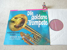 HORST FISCHER WERNER MÜLLER Die goldene Trompete GER STEREO LP DECCA SLK 16344-P