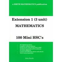 3 Unit Mathematics - 100 Mini Hsc's (Extension 1) (NSW Syllabus): 3 Unit...