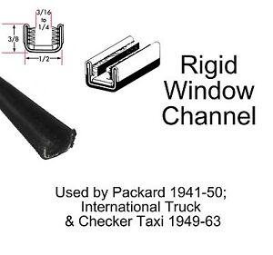"1940 - 1950 Packard Window Channel - Rigid - 1/2"" Wide x 3/8"" Tall"